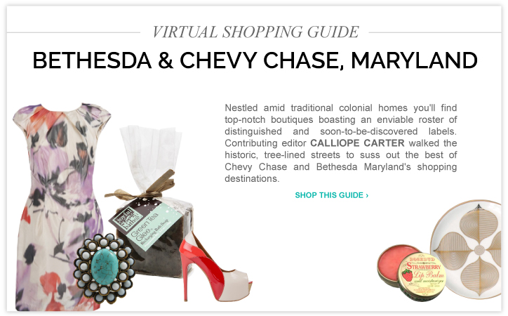 Virtual Shopping Guide: Bethesda and Chevy Chase, Maryland